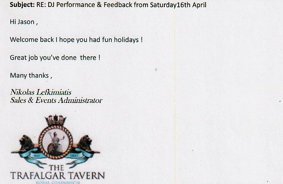 DJ Jason Dupuy performed in Greenwich at Trafalgar Tavern and received a positive review
