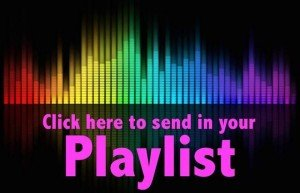 DJ Playlist fill in all your favourite tracks