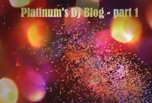 Platinum's DJ Blog