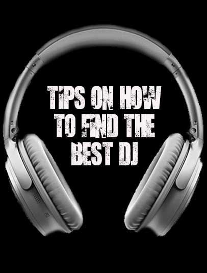 Platinum DJs gives tips on how to find the best DJ for your party.